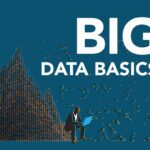 Big Data Basics