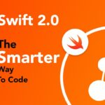 Swift 2.0-The smarter way to code