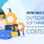 How Much Outsourcing Software App Development Costs?