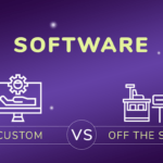 Off the Shelf Software Vs Custom Software
