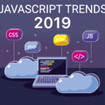 JavaScript Trends in 2019 for Modern Web Applications