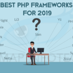 Best PHP Frameworks For Startup Your Business in 2020