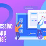 Progressive Web App (PWA) - Ideas and Importance