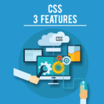 CSS3 Features