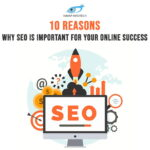 10 Reasons why SEO is important for your online success