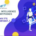 Artificial Intelligence on smartphones– why it's important
