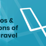 Pros and Cons of Laravel