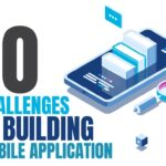 10 Challenges in Building Mobile Applications