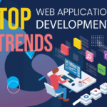 Top Web Application Development Trends