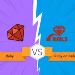 Ruby vs Ruby on Rails: Difference Between