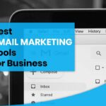 Best Email Marketing Tools for Business
