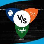 Laravel vs Python vs NodeJS