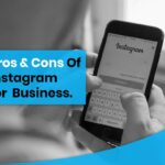Pros and Cons of Instagram for Business