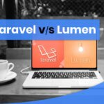 Laravel vs Lumen: Which PHP Framework is Best?