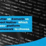 Flutter vs Xamarin vs React Native: Which cross-platform Mobile App Development framework to choose in 2020?