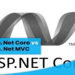 Asp. Net Core VS Asp. Net MVC: Difference