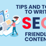 Tips And Tools To Write SEO Friendly Content