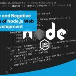 Positive and Negative Aspects of Node.js Web App Development