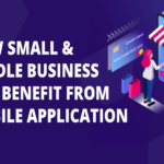 How Small and Medium Businesses can Benefit from Mobile Applications