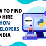 How to Find and Hire Python Developer in India