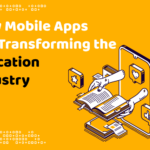 How Mobile Apps Are Transforming the Education Industry