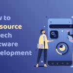 How to Outsource Fintech Software Development
